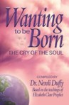 Wanting to be Born
